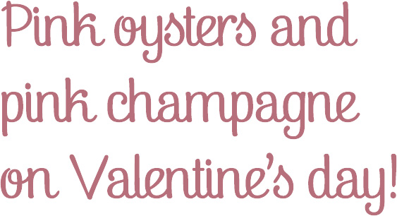 pink oysters and pink champagne on valentine's day